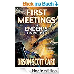 First Meetings: In Ender's Universe (The Ender Quintet)