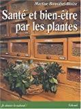 Sant et bien-tre par les plantes. Conseils et recettes d'une herboriste d'aujourd'hui