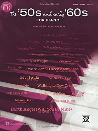 greatest-hits-the-50s-and-early-60s-for-piano-over-50-pop-music-favorites-piano-vocal-guitar