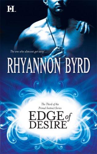 Image of Edge of Desire (Primal Instinct)