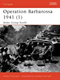 Operation Barbarossa 1941: Army Group South (1841766976) by Kirchubel, Robert