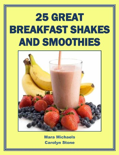 25 Great Breakfast Shakes and Smoothies (Food Matters)