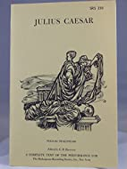 Julius Caesar a Complete Text of the…