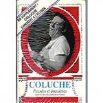 Pens�es et anecdotes, Coluche candida...