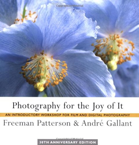 Photography for the Joy of It: An Introductory Workshop for Film and Digital Photography PDF