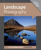 Landscape Photography (Expanded Guide Techniquea) (The Expanded Guide- Techniques)