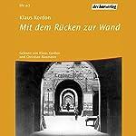 Mit dem Rücken zur Wand (Trilogie der Wendepunkte 2) | Klaus Kordon