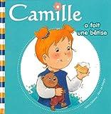 echange, troc Nancy Delvaux, Aline de Pétigny - Camille a fait une bêtise