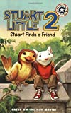 Stuart Little 2: Stuart Finds a Friend (0060001828) by Lakin, Patricia