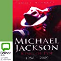 Michael Jackson: King of Pop 1958 - 2009 (       UNABRIDGED) by Emily Herbert Narrated by Andre Blake