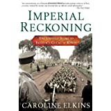 Imperial Reckoning: The Untold Story of Britain's Gulag in Kenyapar Caroline Elkins