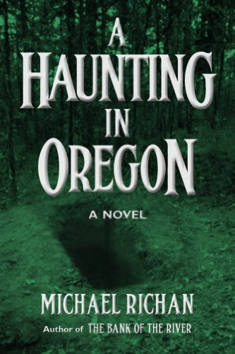 A Haunting In Oregon by Michael Richan ebook deal