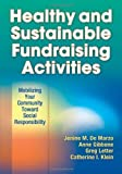Image of Healthy and Sustainable Fundraising Activities: Mobilizing Your Community Toward Social Responsibility