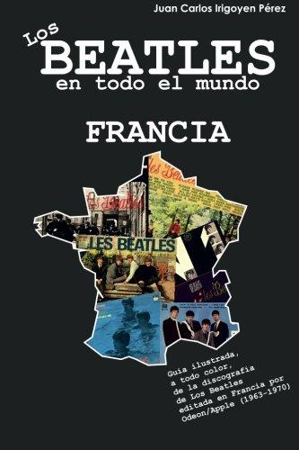 Los Beatles en todo el mundo: Francia: Volume 2