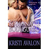 Billionaire Bodyguard (Book 1 Billionaire Bodyguards Series)