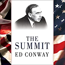 The Summit: Bretton Woods, 1944: J. M. Keynes and the Reshaping of the Global Economy (       UNABRIDGED) by Ed Conway Narrated by Ralph Lister