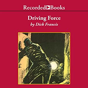 Driving Force | [Dick Francis]