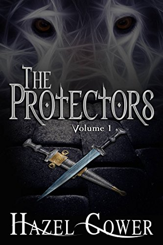 Hazel Gower - The Protectors, Volume 1