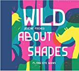 img - for Wild About Shapes book / textbook / text book