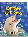 Under the Sea (Ladders) (0716677059) by Wilkes, Angela