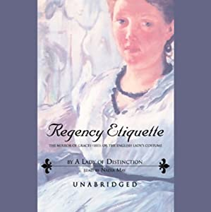 Regency Etiquette Audiobook