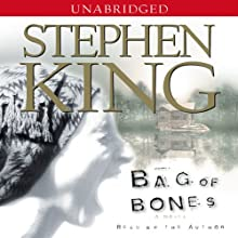 Bag of Bones (       UNABRIDGED) by Stephen King Narrated by Stephen King