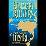 Savage Desire | Rosemary Rogers