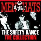 The Safety Dance - The Collection