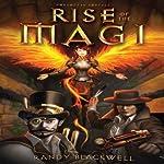 Rise of the Magi: Forgotten Portals, Book 1 | Randy Blackwell, Jr.