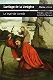 img - for La leyenda dorada / The Golden Legend (Spanish Edition) book / textbook / text book