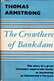 The Crowthers of Bankdam (0002211025) by Armstrong, Thomas
