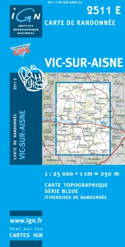 LA CHAPELLE MONTHODON ET ENVIRONS - Vic-sur-Aisne GPS: IGN2511E