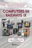 img - for Computers in Railways IX: Computer Aided Design, Manufacture & Operation in the Railway and Other Advanced Transit Systems (Advances in Transport) (Advances in Transport, 15) book / textbook / text book