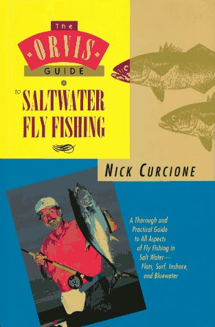 The Orvis Guide to Saltwater Fly Fishing, Nick Curcione