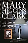 Le temps des regrets par Higgins Clark