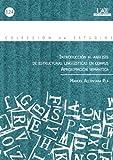 Introducción al análisis de estructuras lingüísticas en corpus : aproximación semántica