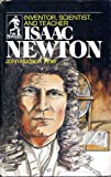Isaac Newton: The True Story of His Life