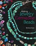 Making Jewelry with Gemstone Beads