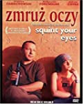 Zmroz oczy (Squint Your Eyes)