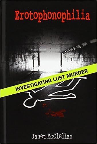 Investigating Lust Murder