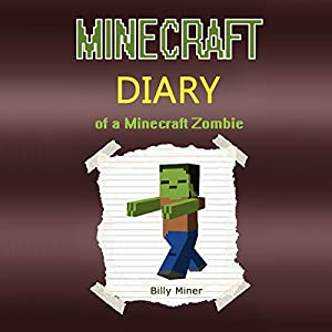 Minecraft: Diary of a Minecraft Zombie Audiobook
