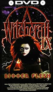 Witchcraft IX: Bitter Flesh