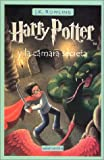 Harry Potter y la Camara Secreta = Harry Potter and the Chamber of Secrets