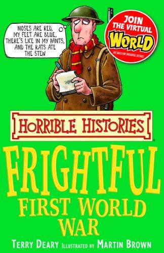 Terry Deary - Horrible Histories: Frightful First World War