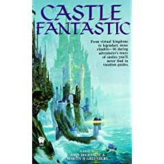 Castle Fantastic by John DeChancie and Martin H. Greenberg