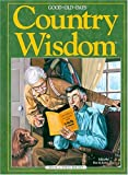 img - for Good Old Days Country Wisdom book / textbook / text book