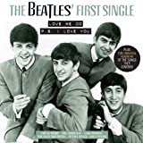 The Beatles' First Single - Love Me Do/P.S. I Love You The Beatles