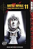 Koushun Takami Battle Royale Volume 11: v. 11