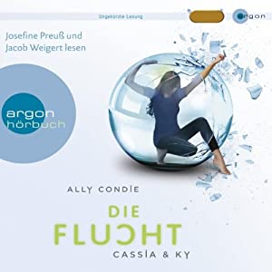 Die Flucht (Cassia & Ky 2) Hörbuch