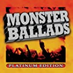 Monster Ballads (Platinum Ed)